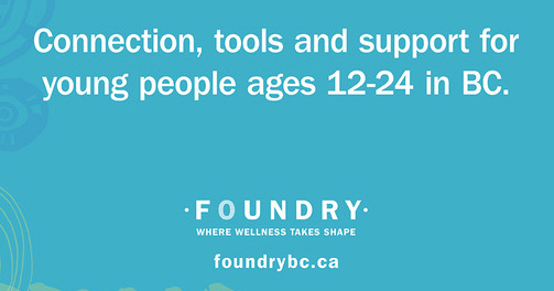 Connection, tools and support for young people ages 12-24 in BC. - FoundryBC.ca